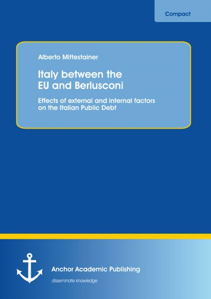 Italy between the EU and Berlusconi: Effects of external and internal factors on the Italian Public
