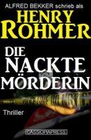 Henry Rohmer Thriller - Die nackte Mörderin