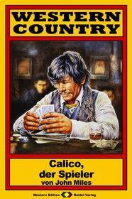 WESTERN COUNTRY 26: Calico, der Spieler