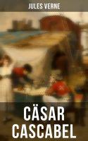 Cäsar Cascabel (Vollständige Ausgabe)
