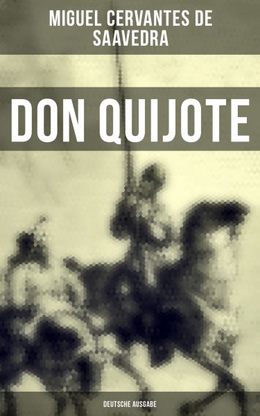 DON QUIJOTE (Deutsche Ausgabe)