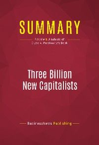 Summary: Three Billion New Capitalists