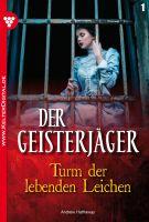 Der Geisterjäger 1 - Gruselroman