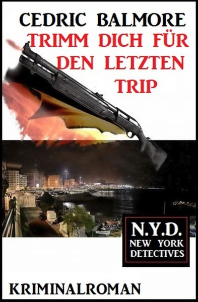 Trimm dich für den letzten Trip: N.Y.D. – New York Detectives