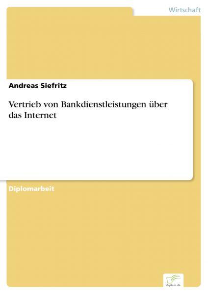 Vertrieb von Bankdienstleistungen über das Internet