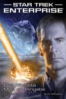 Star Trek - Enterprise 1: Das höchste Maß an Hingabe