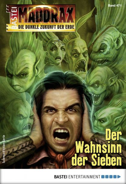 Maddrax 471 - Science-Fiction-Serie