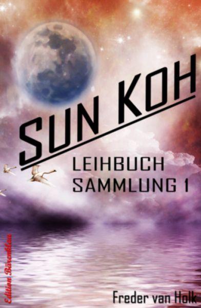 Sun Koh - Leihbuchsammlung 1