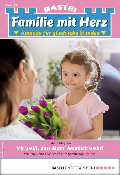 Familie mit Herz 17 - Familienroman