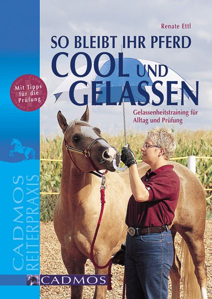 So bleibt Ihr Pferd cool und gelassen
