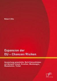 Expansion der EU - Chancen / Risiken: Auswertung potentieller Beitrittskandidaten am Beispiel Island