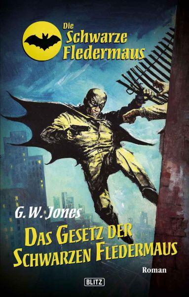 Die schwarze Fledermaus 13: Das Gesetz der schwarzen Fledermaus