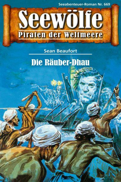 Seewölfe - Piraten der Weltmeere 669