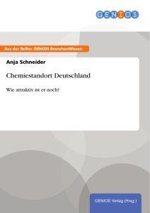 Chemiestandort Deutschland