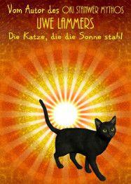 Die Katze, die die Sonne stahl