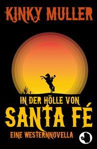 In der Hölle von Santa Fé