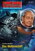 Perry Rhodan 2671: Das Weltenschiff (Heftroman)