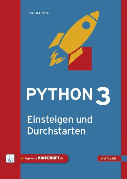 Python 3 – Einsteigen und Durchstarten