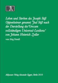 """Leben und Sterben des Joseph Süß Oppenheimer genannt """"Jud Süß"""""""
