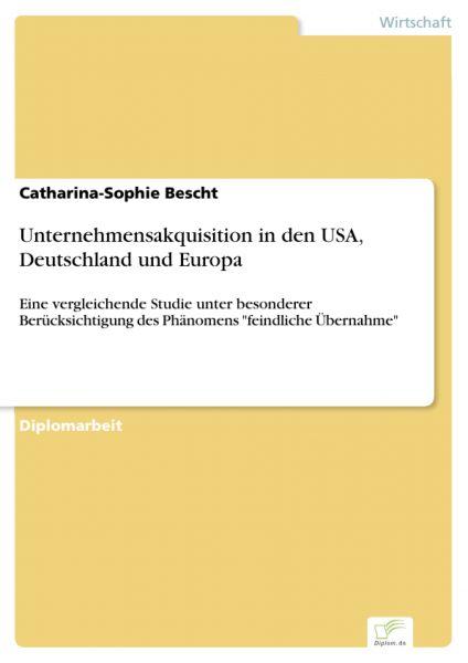 Unternehmensakquisition in den USA, Deutschland und Europa