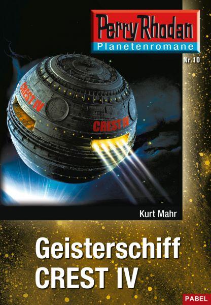 Planetenroman 10: Geisterschiff CREST IV