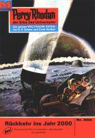 Perry Rhodan 550: Rückkehr ins Jahr 2000 (Heftroman)