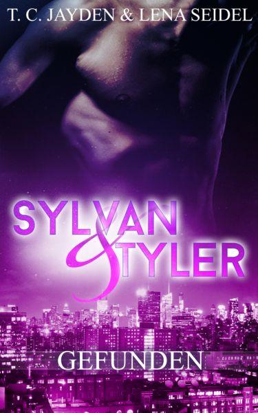 Sylvan und Tyler, Teil 1