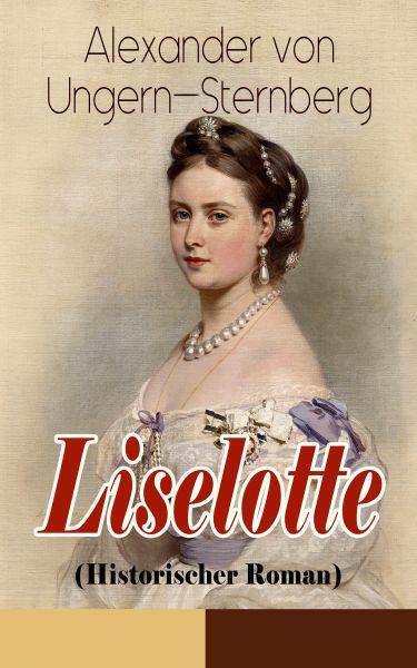Liselotte (Historischer Roman)