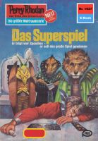 Perry Rhodan 1027: Das Superspiel (Heftroman)