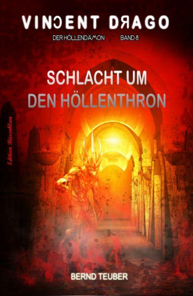 Schlacht um den Höllenthron: Vincent Drago 8