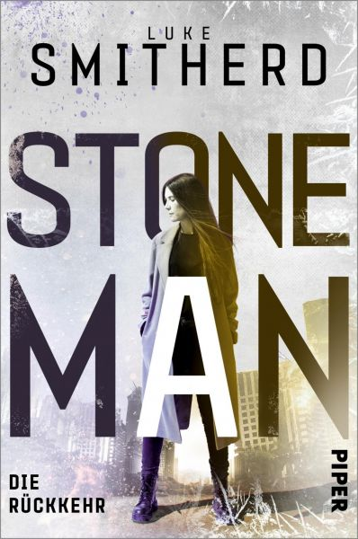 Stone Man. Die Rückkehr