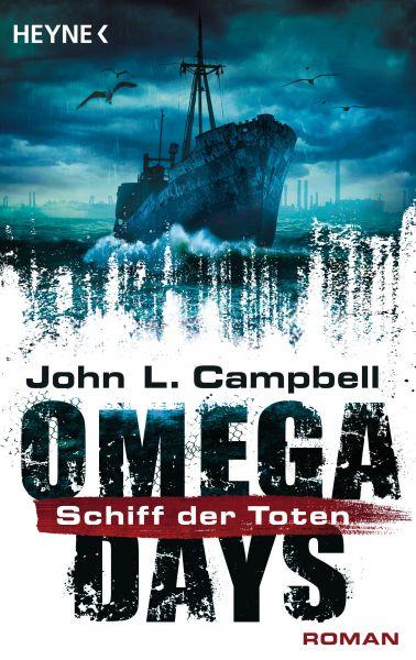 Omega Days - Schiff der Toten