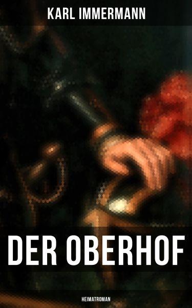 Der Oberhof: Heimatroman