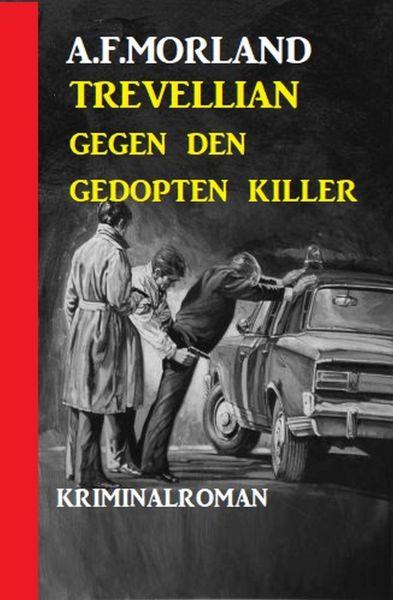 Trevellian gegen den gedopten Killer
