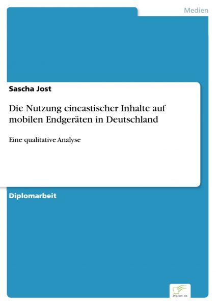 Die Nutzung cineastischer Inhalte auf mobilen Endgeräten in Deutschland