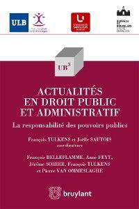Actualités en droit public et administratif