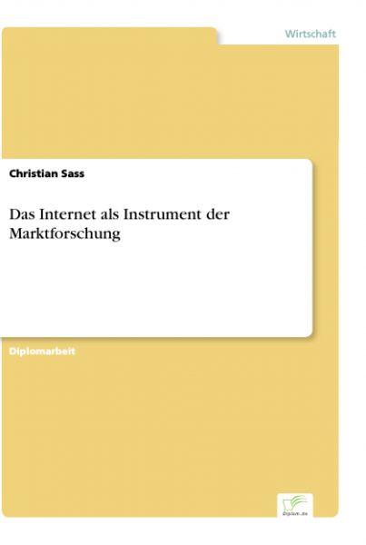 Das Internet als Instrument der Marktforschung