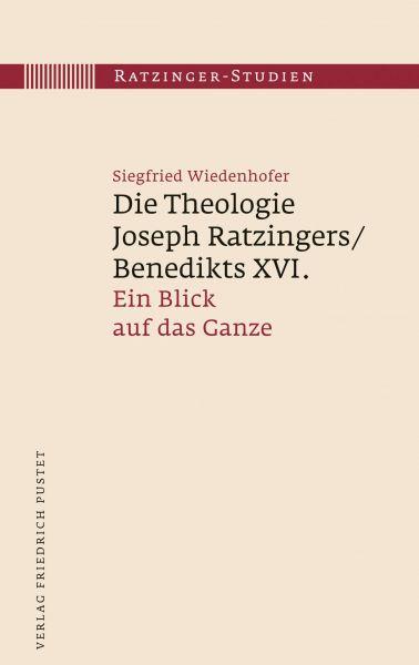 Die Theologie Joseph Ratzingers/Benedikts XVI.