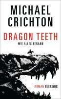 Dragon Teeth – Wie alles begann