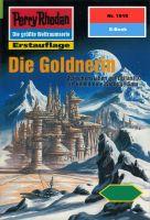 Perry Rhodan 1919: Die Goldnerin (Heftroman)