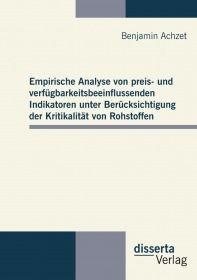 Empirische Analyse von preis- und verfügbarkeitsbeeinflussenden Indikatoren unter Berücksichtigung d