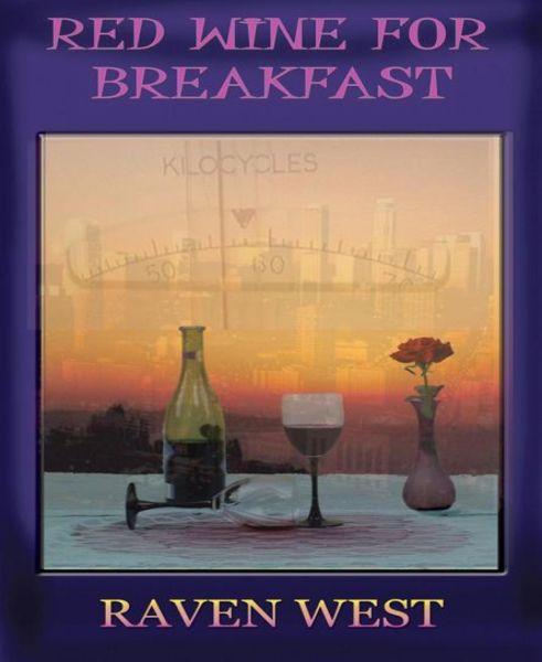Red Wine for Breakfast