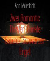 Zwei Romantic Thriller: Dunkle Gebete/ Schwarzer Engel