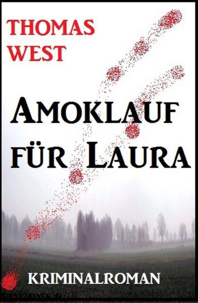 Amoklauf für Laura
