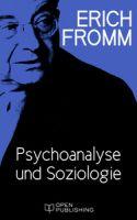 Psychoanalyse und Soziologie