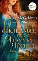 Der Highlander und die Flammentochter: Die Macphearson-Schottland-Saga - Band 5