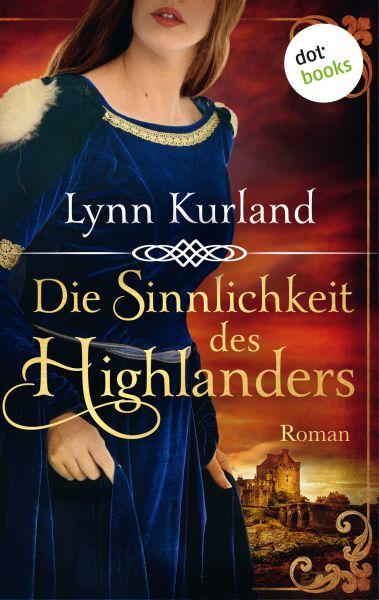 Die Sinnlichkeit des Highlanders - Die McLeod-Serie: Band 2