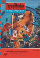 Perry Rhodan 508: Treffpunkt zwischen den Sternen (Heftroman)