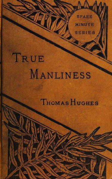 True Manliness