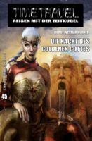 Timetravel #45; Die Nacht des goldenen Gottes